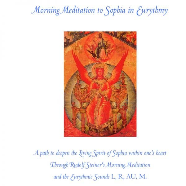 Microsoft Word - MorningMeditation to Sophia In Eurythmy